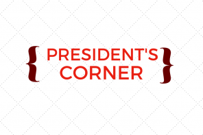 President's Corner: 4/25